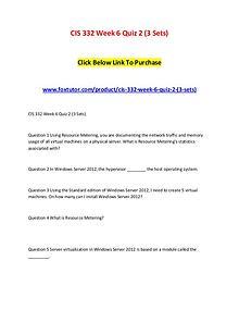 CIS 332 Week 6 Quiz 2 (3 Sets)