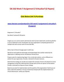 CIS 332 Week 7 Assignment 2 Virtualize (2 Papers)
