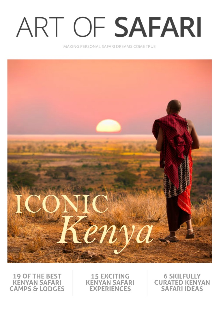 ART OF SAFARI MAGAZINE Iconic Kenya