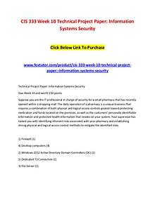 CIS 333 Week 10 Technical Project Paper Information Systems Security