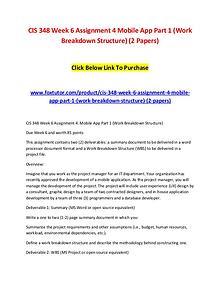 CIS 348 Week 6 Assignment 4 Mobile App Part 1 (Work Breakdown Structu