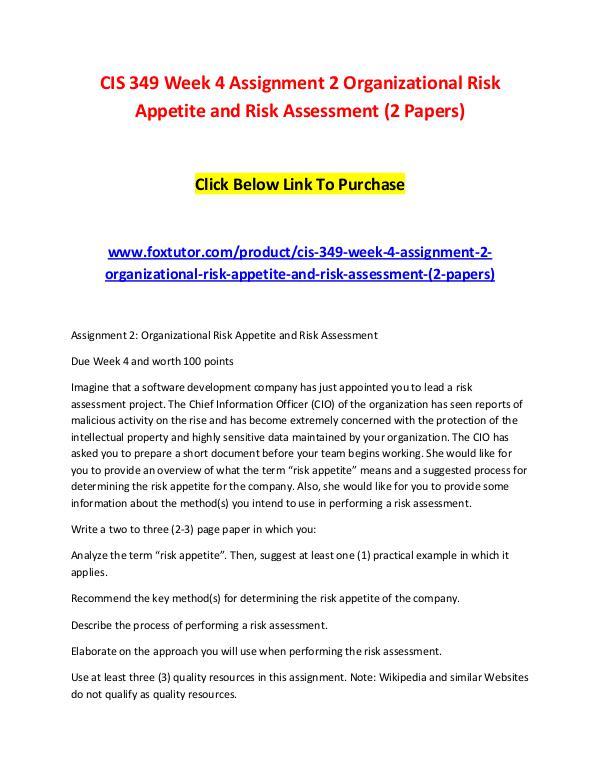 CIS 349 Week 4 Assignment 2 Organizational Risk Appetite and Risk Ass CIS 349 Week 4 Assignment 2 Organizational Risk Ap