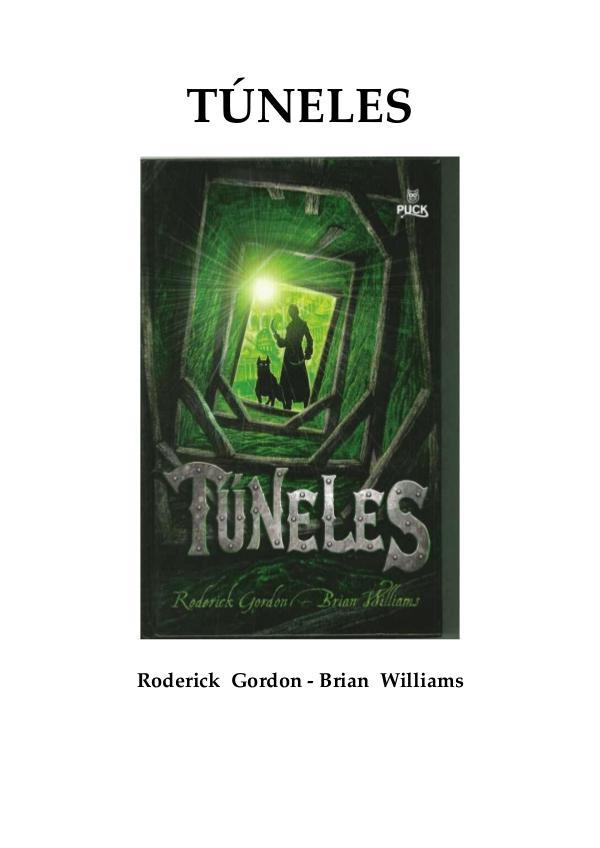 Tuneles Roderick Gordon 1 Túneles