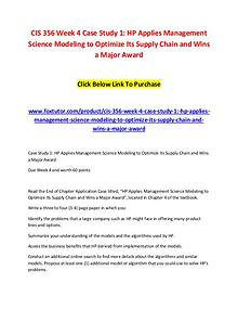 CIS 356 Week 4 Case Study 1 HP Applies Management Science Modeling to