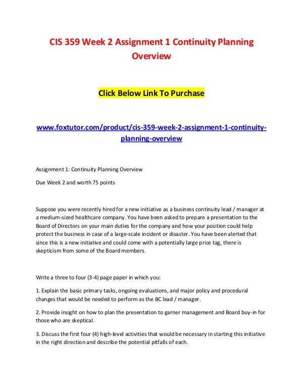 CIS 359 Week 2 Assignment 1 Continuity Planning Overview (2) CIS 359 Week 2 Assignment 1 Continuity Planning Ov