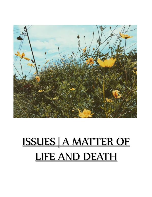 ISSUES | A MATTER OF LIFE AND DEATH LASummer2017