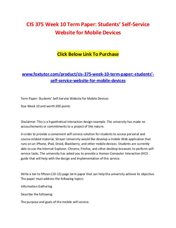 CIS 375 Week 10 Term Paper Students' Self-Service Website for Mobile CIS 375 Week 10 Term Paper Students' Self-Service