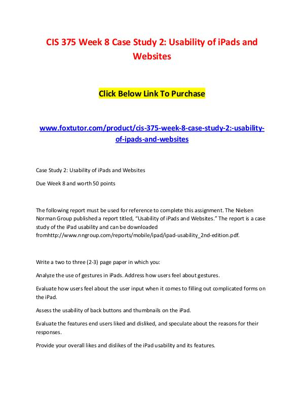 CIS 375 Week 8 Case Study 2 Usability of iPads and Websites CIS 375 Week 8 Case Study 2 Usability of iPads and