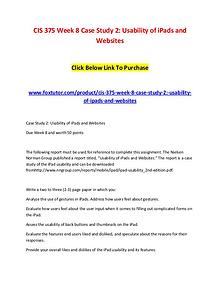 CIS 375 Week 8 Case Study 2 Usability of iPads and Websites