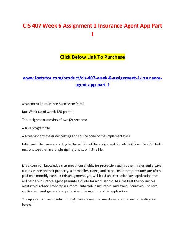 CIS 407 Week 6 Assignment 1 Insurance Agent App Part 1 CIS 407 Week 6 Assignment 1 Insurance Agent App Pa