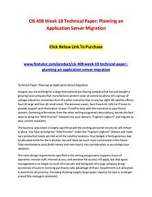 CIS 408 Week 10 Technical Paper Planning an Application Server Migrat