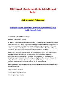 CIS 413 Week 10 Assignment 2 Big Switch Network Design