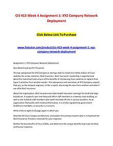 CIS 413 Week 4 Assignment 1 XYZ Company Network Deployment
