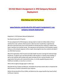 CIS 413 Week 4 Assignment 1 XYZ Company Network Deployment