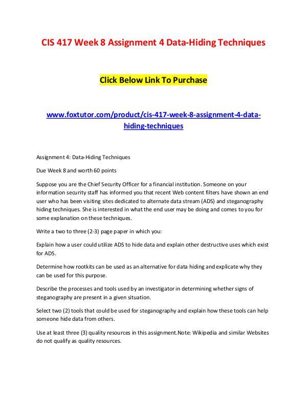 CIS 417 Week 8 Assignment 4 Data-Hiding Techniques CIS 417 Week 8 Assignment 4 Data-Hiding Techniques