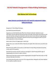 CIS 417 Week 8 Assignment 4 Data-Hiding Techniques