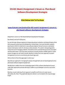 CIS 421 Week 2 Assignment 1 Scrum vs. Plan-Based Software Development