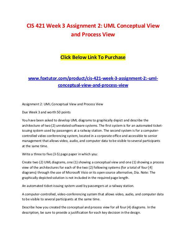 CIS 421 Week 3 Assignment 2 UML Conceptual View CIS 421 Week 3 Assignment 2 UML Conceptual View