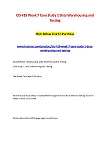 CIS 429 Week 7 Case Study 1 Data Warehousing and Testing