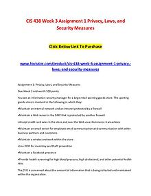 CIS 438 Week 3 Assignment 1 Privacy, Laws, and Security Measures