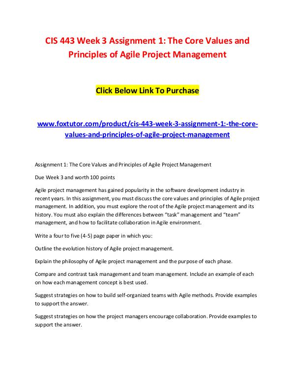 CIS 443 Week 3 Assignment 1 The Core Values and Principles of Agile P CIS 443 Week 3 Assignment 1 The Core Values and Pr