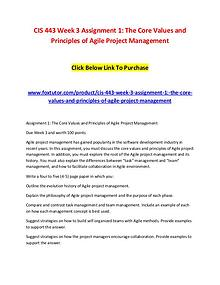CIS 443 Week 3 Assignment 1 The Core Values and Principles of Agile P