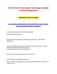 CIS 443 Week 9 Case Study 2 Getty Image and Agile Portfolio Managemen
