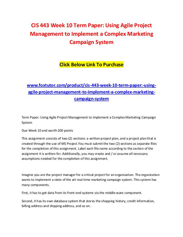 CIS 443 Week 10 Term Paper Using Agile Project Management to Implemen CIS 443 Week 10 Term Paper Using Agile Project Man
