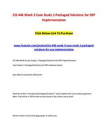 CIS 446 Week 3 Case Study 1 Packaged Solutions for ERP Implementation