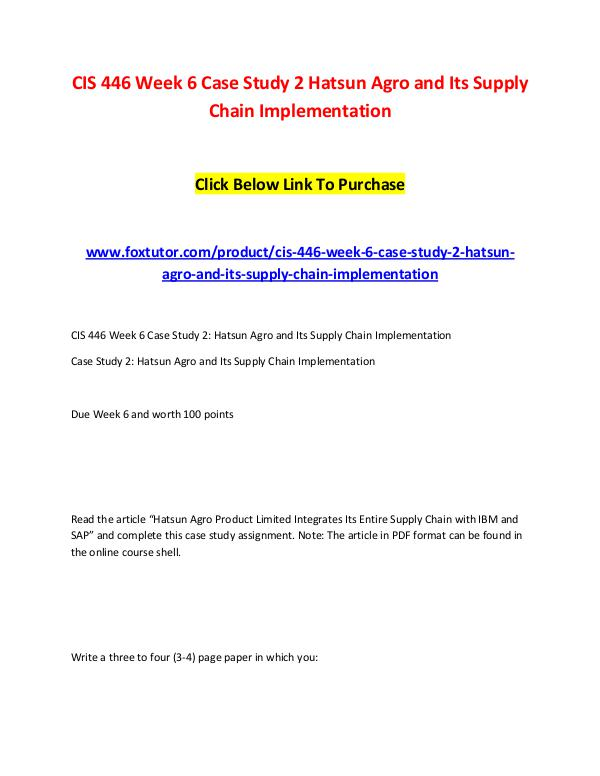 CIS 446 Week 6 Case Study 2 Hatsun Agro and Its Supply Chain Implemen CIS 446 Week 6 Case Study 2 Hatsun Agro and Its Su