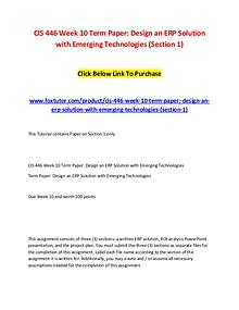 CIS 446 Week 10 Term Paper Design an ERP Solution with Emerging Techn