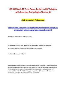 CIS 446 Week 10 Term Paper Design an ERP Solution with Emerging Techn