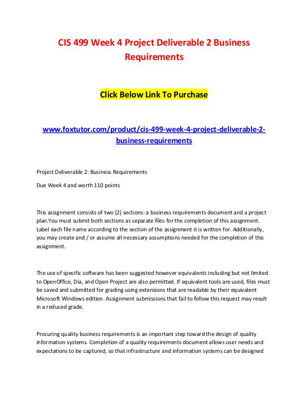 CIS 499 Week 4 Project Deliverable 2 Business Requirements CIS 499 Week 4 Project Deliverable 2 Business Requ