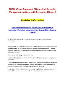 CIS 500 Week 4 Assignment 2 Harnessing Information Management, the Da