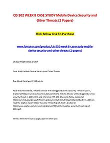 CIS 502 WEEK 8 CASE STUDY Mobile Device Security and Other Threats (2