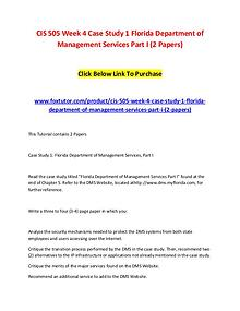 CIS 505 Week 4 Case Study 1 Florida Department of Management Services