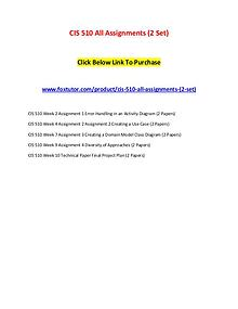 CIS 510 All Assignments (2 Set)