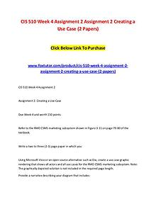 CIS 510 Week 4 Assignment 2 Assignment 2 Creating a Use Case (2 Paper
