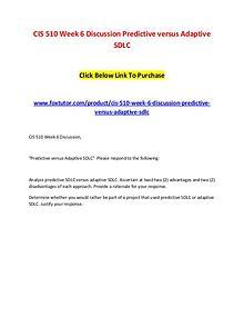 CIS 510 Week 6 Discussion Predictive versus Adaptive SDLC