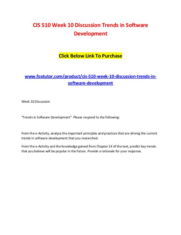 CIS 510 Week 10 Discussion Trends in Software Development CIS 510 Week 10 Discussion Trends in Software Deve