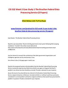 CIS 512 Week 2 Case Study 1 The Brazilian Federal Data Processing Ser