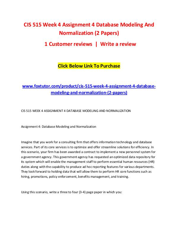 CIS 515 Week 4 Assignment 4 Database Modeling And Normalization (2 Pa CIS 515 Week 4 Assignment 4 Database Modeling And