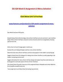 CIS 524 Week 6 Assignment 2 Menu Selection