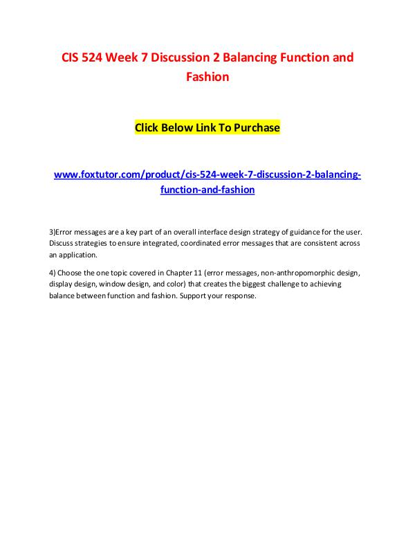 CIS 524 Week 7 Discussion 2 Balancing Function and Fashion CIS 524 Week 7 Discussion 2 Balancing Function and