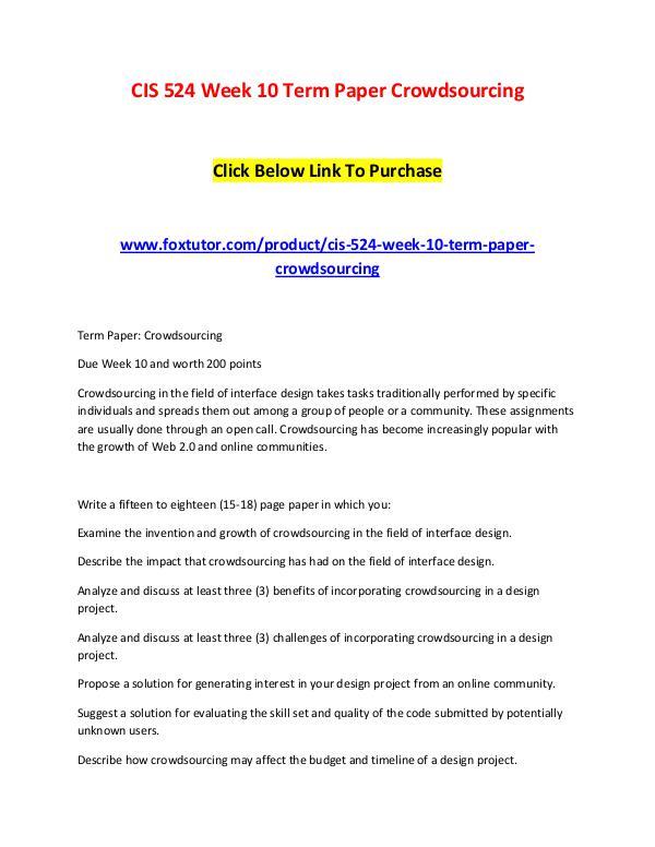 CIS 524 Week 10 Term Paper Crowdsourcing CIS 524 Week 10 Term Paper Crowdsourcing