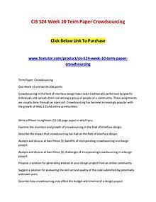 CIS 524 Week 10 Term Paper Crowdsourcing