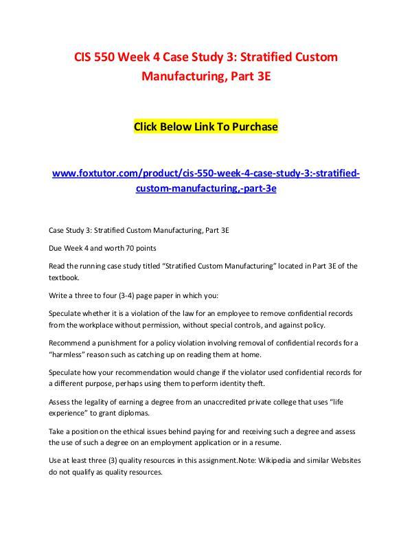 CIS 550 Week 4 Case Study 3 Stratified Custom Manufacturing, Part 3E CIS 550 Week 4 Case Study 3 Stratified Custom Manu