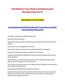 CIS 550 Week 7 Case Study 5 Stratified Custom Manufacturing, Part 5F