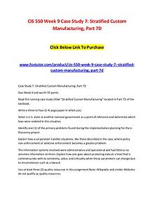 CIS 550 Week 9 Case Study 7 Stratified Custom Manufacturing, Part 7D