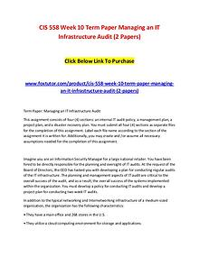 CIS 558 Week 10 Term Paper Managing an IT Infrastructure Audit (2 Pap